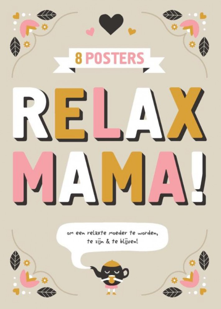 Relax mama posters