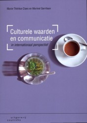 Culturele waarden en communicatie in internationaal perspectief • Culturele waarden en communicatie in internationaal perspectief