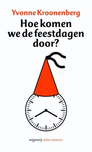 Hoe komen we de feestdagen door?