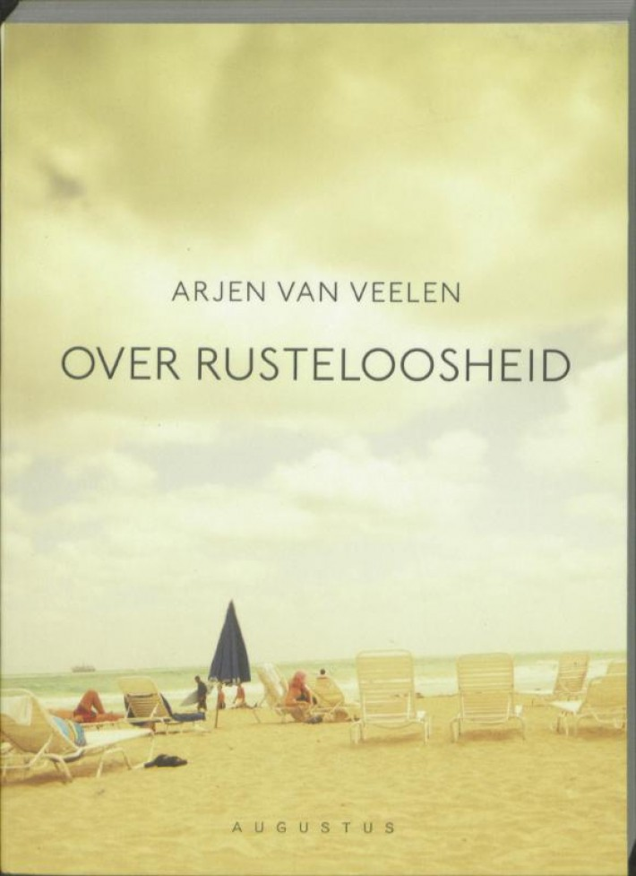 Over rusteloosheid