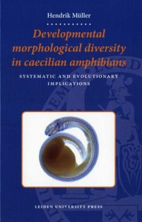 Developmental morphological diversity in Caecilian Amphibians: Systematic and Evolutionary Implications • Developmental morphological diversity in Caecilian Amphibians: Systematic and Evolutionary Implications
