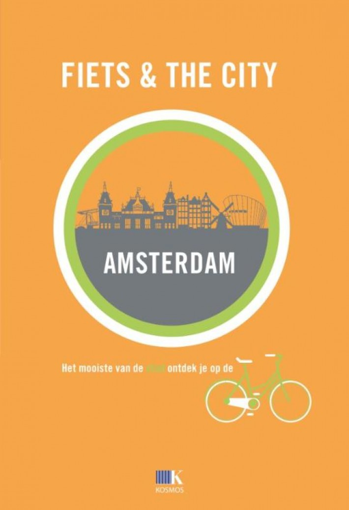 Fiets + The City: Amsterdam