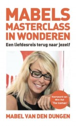 Mabels Masterclass in wonderen • Mabels masterclass in wonderen