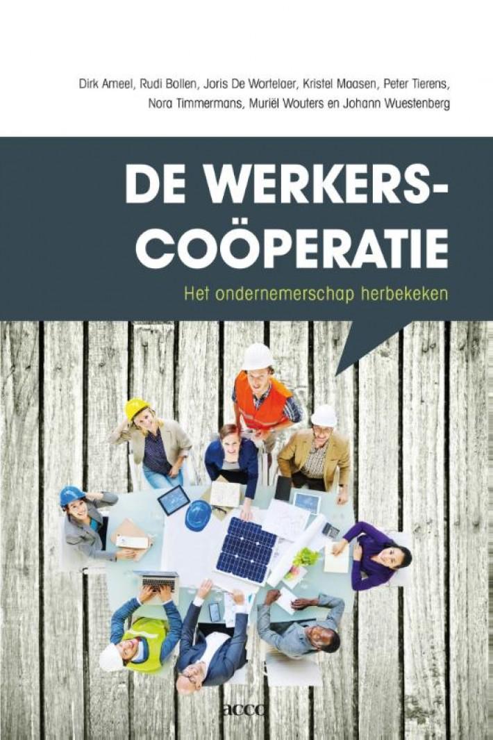 De werkerscoöperatie, het ondernemerschap herbekeken