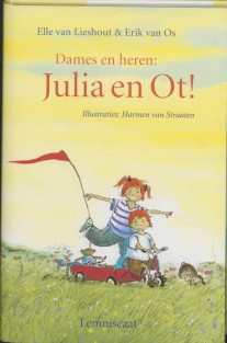Dames en heren : Julia en Ot!