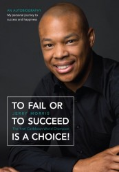 To fail or to succeed is a choice!