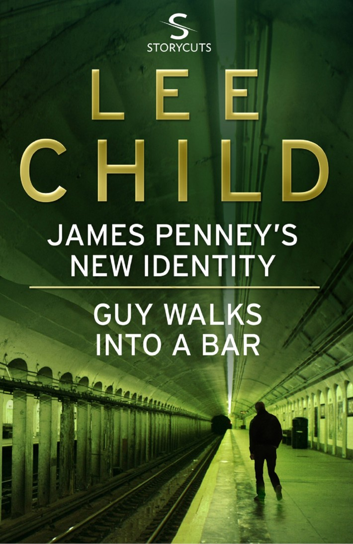 James Penney's New Identity/Guy Walks Into a Bar  - Jack Reacher Short Stories