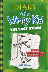 The Last Straw  - Diary of a Wimpy Kid #3