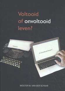 Voltooid of onvoltooid leven?