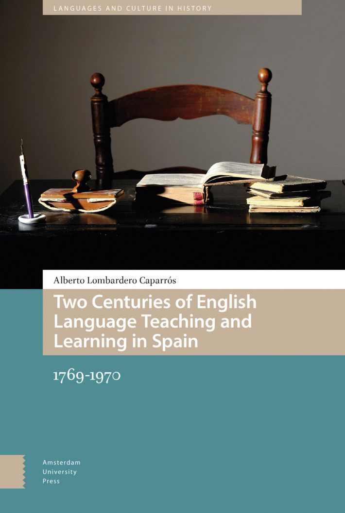 Two Centuries of English Language Teaching and Learning in Spain