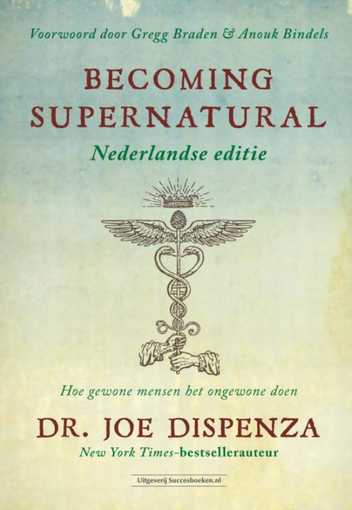 Becoming Supernatural Nederlandse editie